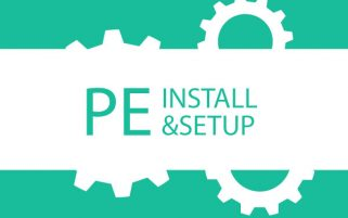 PE install and setup